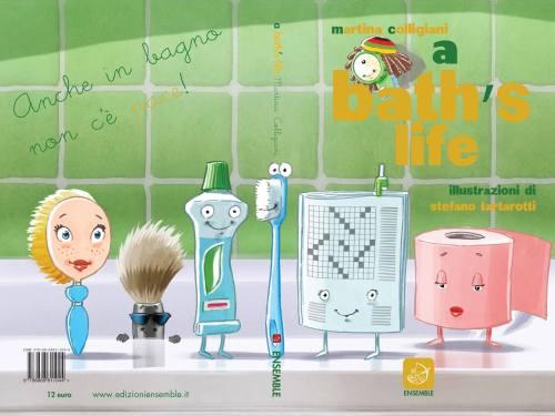 a bath's life